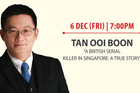 "Book sharing session by Tan Ooi Boon, author of ""A British Serial Killer in Singapore: A True Story"""