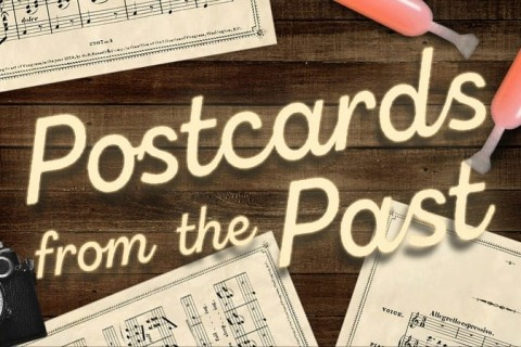 Postcards From The Past: A Vocal Recital