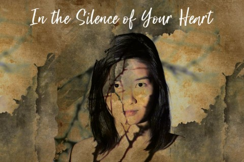 In the Silence of Your Heart