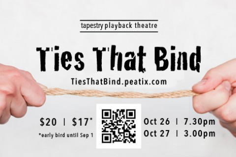 Ties That Bind - a Playback Theatre performance