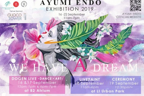 Ayumi Endo Exhibition 2019 - We Have A Dream -