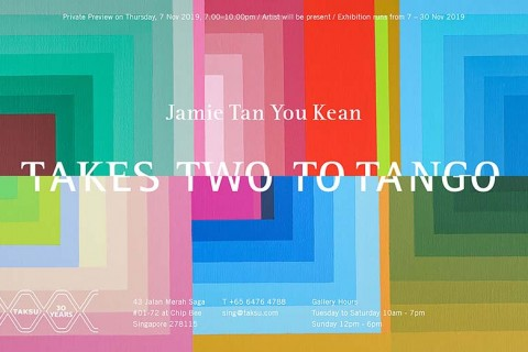 Opening Reception of Takes Two To Tango, a solo exhibition by Jamie Tan You Kean