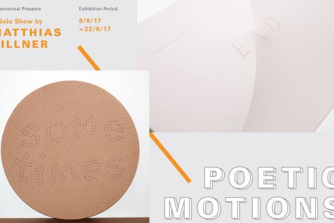 Poetic Motions, a solo exhibition by Matthias Hillner