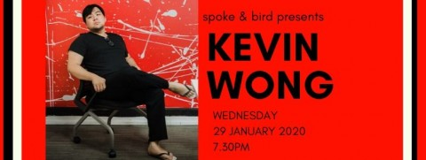 Spoke & Bird Poetry #29: Kevin Kwong