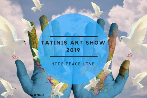 Tatinis Art Show 2019: Hope. Peace. Love