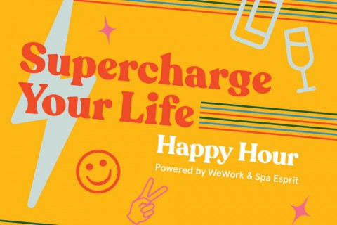 Supercharge Your Life - Happy Hour