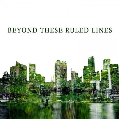 Beyond These Ruled Lines