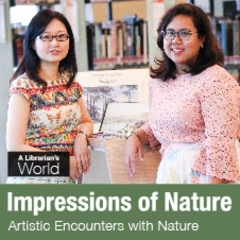 A Librarian's World – Impressions of Nature: Artistic Encounters with Nature