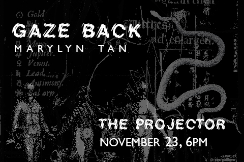 Marylyn Tan: Gaze Back (w/ Mrigaa Sethi)