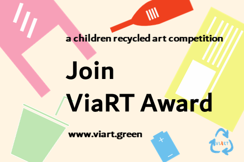 ViaRT Award: Children Recycled Art Competition & Sustainability Movement
