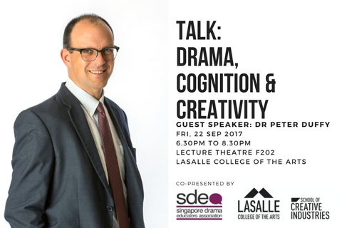 Drama, Cognition and Creativity: A Talk by Dr Peter Duffy