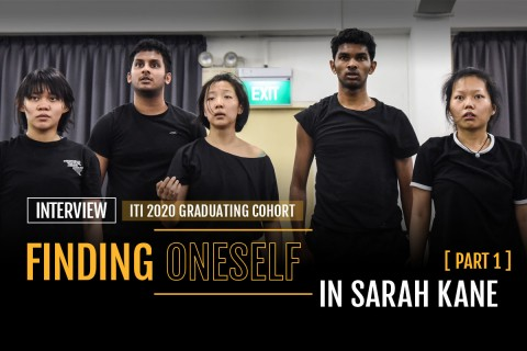 Finding oneself in Sarah Kane - Interview with ITI's 2020 graduating cohort (Part 1)