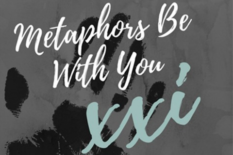 Open Call: Metaphors Be With You XXI: Obsession