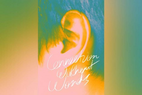 Connection Without Words - Open Call