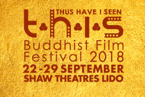 THUS HAVE I SEEN Buddhist Film Festival 2018