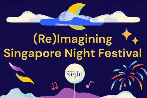 (Re)Imagining Singapore Night Festival