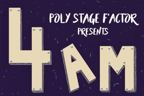 4AM - Poly Stage F'Actor