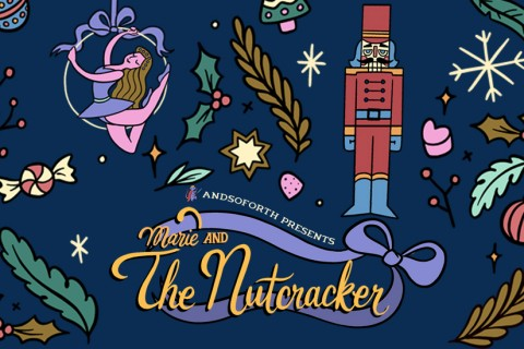 Marie & The Nutcracker - An immersive theatrical dining experience