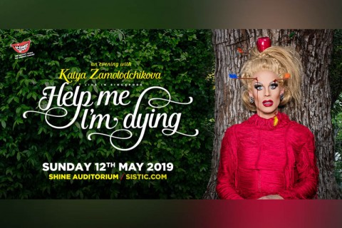Katya: Help Me I'm Dying - Live in Singapore (R18)