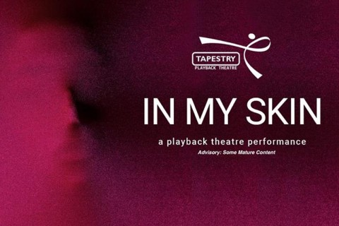 In My Skin - a Playback Theatre performance