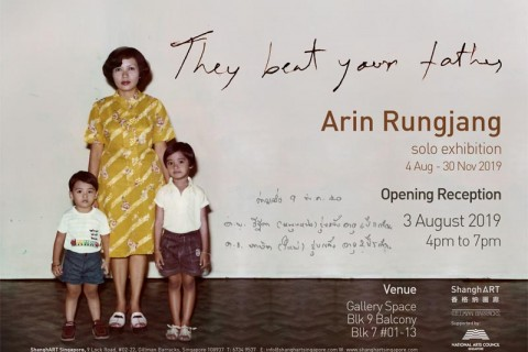 Arin Rungjang: They Beat Your Father