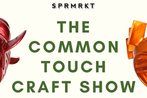 Opening: The Common Touch Craft Show