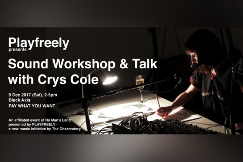 Sound Workshop & Talk by Crys Cole