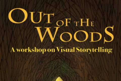 Out of the Woods: A workshop on Visual Storytelling