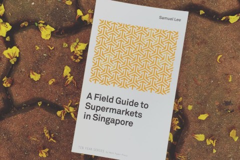 [Curious Reads] A Field Guide to Supermarkets in Singapore by Samuel Lee